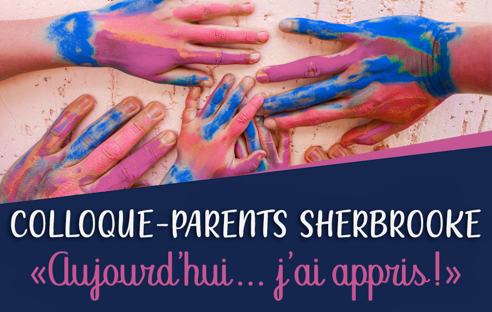 Colloque pour parents à Sherbrooke